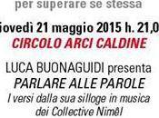 """Matteo Rimi presenta Stato Sonoro della Poesia II"""", Fiesole, 21/05/2015"""
