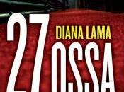 """""""pensare parole"""": recensione libro ossa"""" Diana Lama martedì maggio 2015;"""