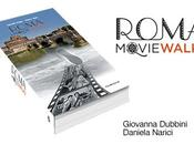 Roma Movie Walks, cineturismo romano