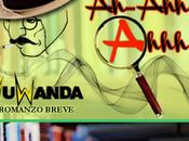 "Anteprima: ""AH... AHH... AHHH"" Nuwanda."