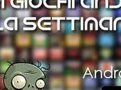 migliori giochi Android della settimana Maggio)