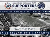 Supporters Campo, Assemblea 2015 27-28 Giugno Taranto calcio senza tifosi perde propria anima