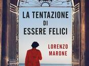 """Lorenzo Marone: libro aiutarci scegliere"""""""