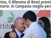 Renzi vergogna: Campania sostiene candidato tocchderà cacciare