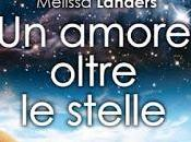 Anteprima: amore oltre stelle Melissa Landers
