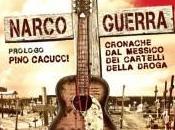 NarcoGuerra, Libro: Prologo Pino Cacucci