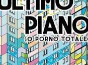SEGNALAZIONE Ultimo Piano porno totale) Francesco D'Isa