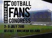 EFFC2015 Programma Congresso Europeo Tifosi Calcio, Belfast Luglio
