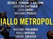 Recensione Giallo metropoli: Milano giallo cronaca nera