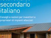 22/06/2015 Come investire fotovoltaico: guida oggi mercato secondario Italia