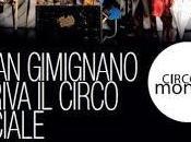 Ultimi preparativi Gimignano Circomondo, Festival internazionale Circo Sociale