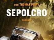 """Anteprima: """"SEPOLCRO"""" Clive Kussler Thomas Perry."""