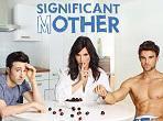 """""""Significant Mother"""": poster ufficiale della comedy"""