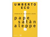 Umberto Eco, Pape Satàn Aleppe, Bompiani. Prossimamente!