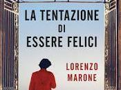 """tentazione essere felici"""" Lorenzo Marone"""