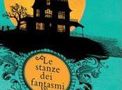 "Recensione: stanze fantasmi"" Collins, Dickens, Gaskell, Procter, Sala Stretton"