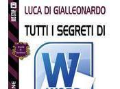 Tutti segreti word scrive Luca Gialleonardo