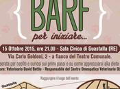 Serata Barf: alimentazione barf iniziare… Guastalla, Giovedì Ottobre 2015