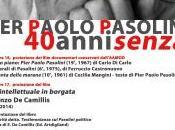 Pier Paolo Pasolini: anni senza. iniziativa molto ricca vedrà presente…