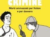 Dietro scena crimine Morti ammazzati fiction davvero