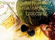 Penne rigate Rummo zucca, tartufo speck croccante #SaveRummo