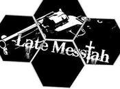 proposito finale Late Messiah
