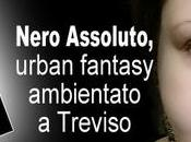 Nero Assoluto, urban fantasy ambientato Treviso