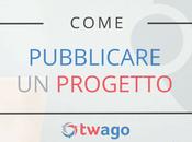 Come pubblicare progetto twago