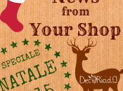 NEWS FROM YOUR SHOP Edizione Speciale NATALE 2015