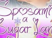 Segnalazione Sposami Sugarland (Amori Peperoncino Vol. Michela Piazza Pamela Boiocchi