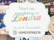 Vinci soggiorno Londra pack prodotti LovelyStreets!