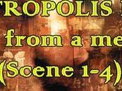 Metropolis Scene from memory (Scene 1-4)