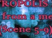 Metropolis pt.2: Scene from memory (Scene 5-9)