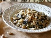 Tagliatelle d'orzo integrali funghi shitake all'aglio orsino noci Barley tagliatelle with shiitake mushrooms, walnuts wild garlic