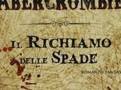 Recensione: RICHIAMO DELLE SPADE Abercrombie