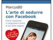 L'Arte Sedurre Facebook Marcus80
