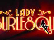 Lady Burlesque… perché?