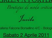 """Arriva GREEN PORTER vetrina della moda """"critica"""" Bologna! Inaugurazione 2/04"""
