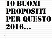 Buoni propositi 2016