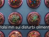 falsi miti disturbi alimentari