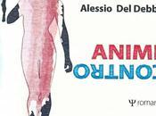 """Segnalazione: """"Anime contro"""" Alessio Debbio"""