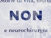 """Consiglio: """"Primo nuocere"""" Henry Marsh"""