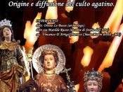 Agathae alis. Origine diffusione culto agatino