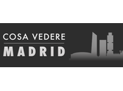 [Guest Post] Cosa Vedere Madrid
