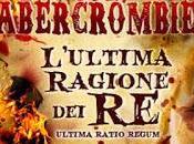 Recensione: L'ULTIMA RAGIONE Abercrombie