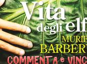 Commenta vinci Vita degli elfi, Muriel Barbery