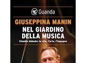 Mercoledì febbraio GIUSEPPINA MANIN racconta Maestro CLAUDIO ABBADO