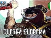 Rivivi Guerra Suprema scopri nuovo personaggio PIECE BURNING BLOOD