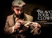 NAPOLI: BRAVO POUR CLOWN Luca Morelli Teatro prosa Clownerie incontrano Te.Co.