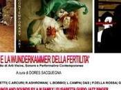 LECCE: ISIDE WUNDERKAMMER DELLA FERTILITA' Progetto arti visive, sonore performative contemporanee